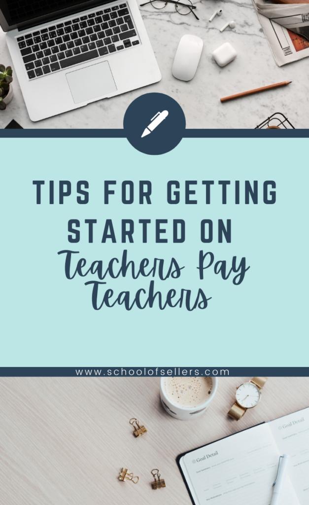 Tips for Getting Started on TeachersPayTeachers