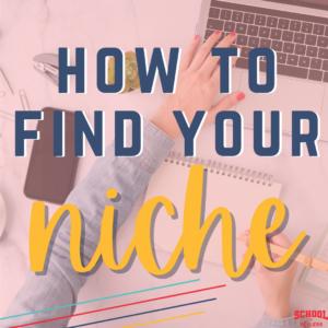How to Find Your Niche on TeachersPayTeachers