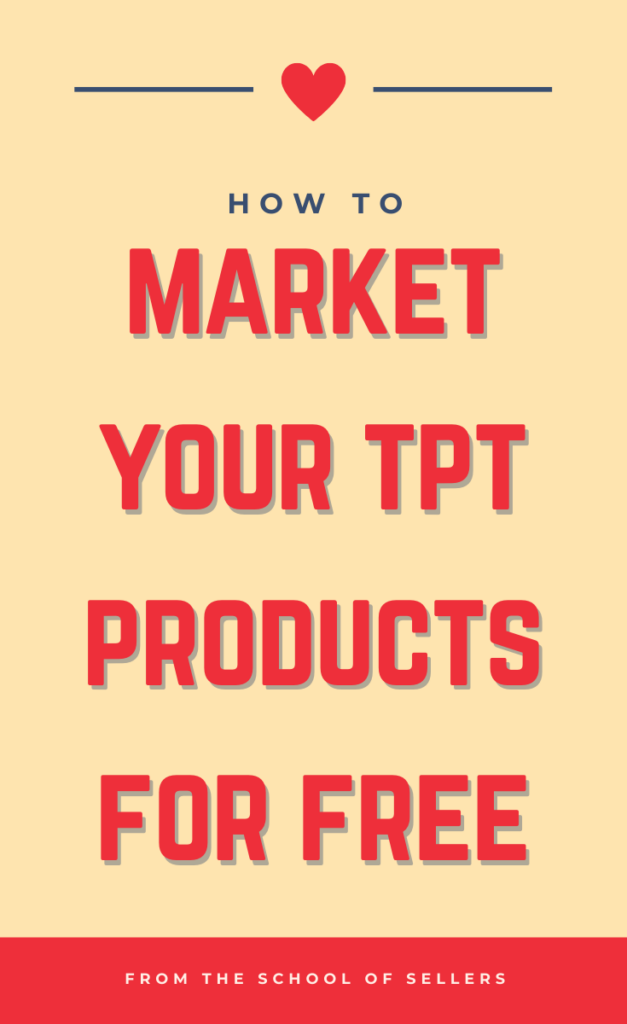 How to Market Your TpT Products for Free