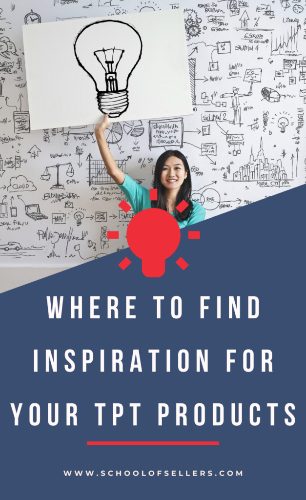 Where to Find Inspiration for Your TeachersPayTeachers Product Ideas