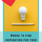 Where to Find Inspiration for TeachersPayTeachers Product Ideas