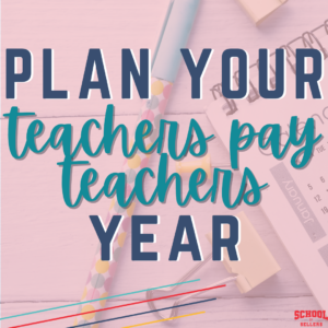 Plan Your Teachers Pay Teachers Year