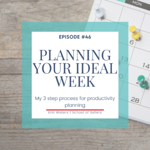 Planning Your Ideal Work Week