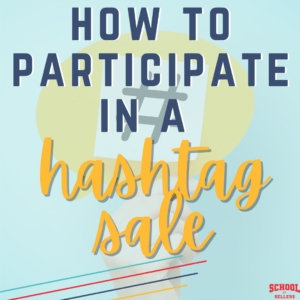 How to Participate in a TpT Hashtag Sale
