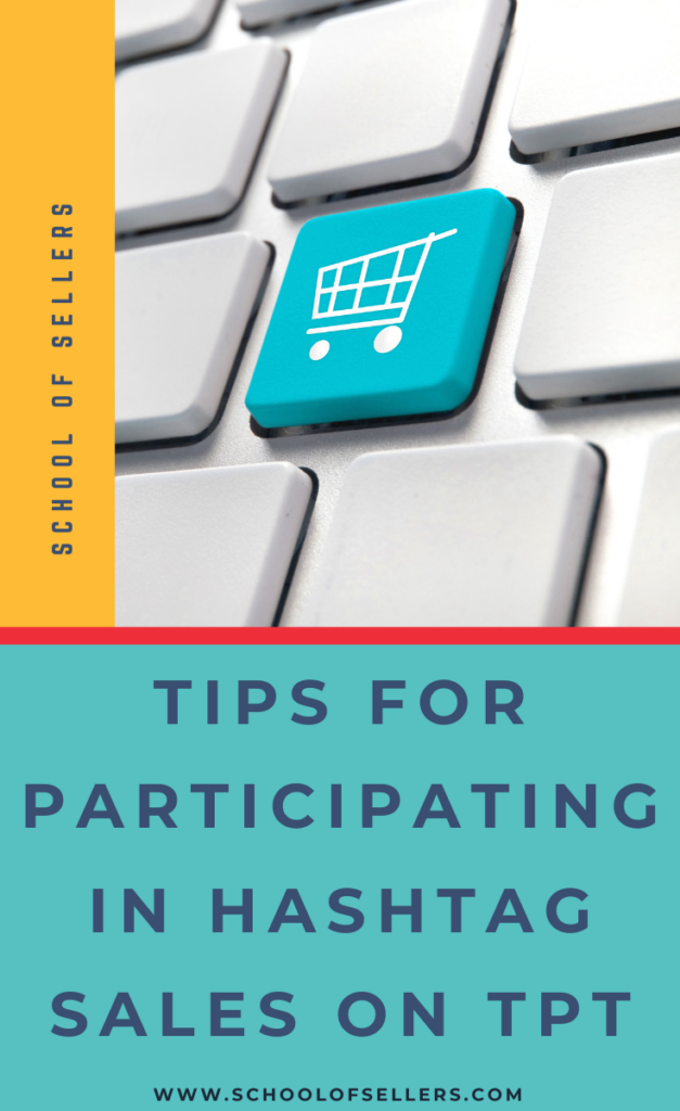 How to Participate in a TpT Hashtag Sale   Text reads: Tips for participating in hashtag sales on TpT with a decorative keyboard and cart image.