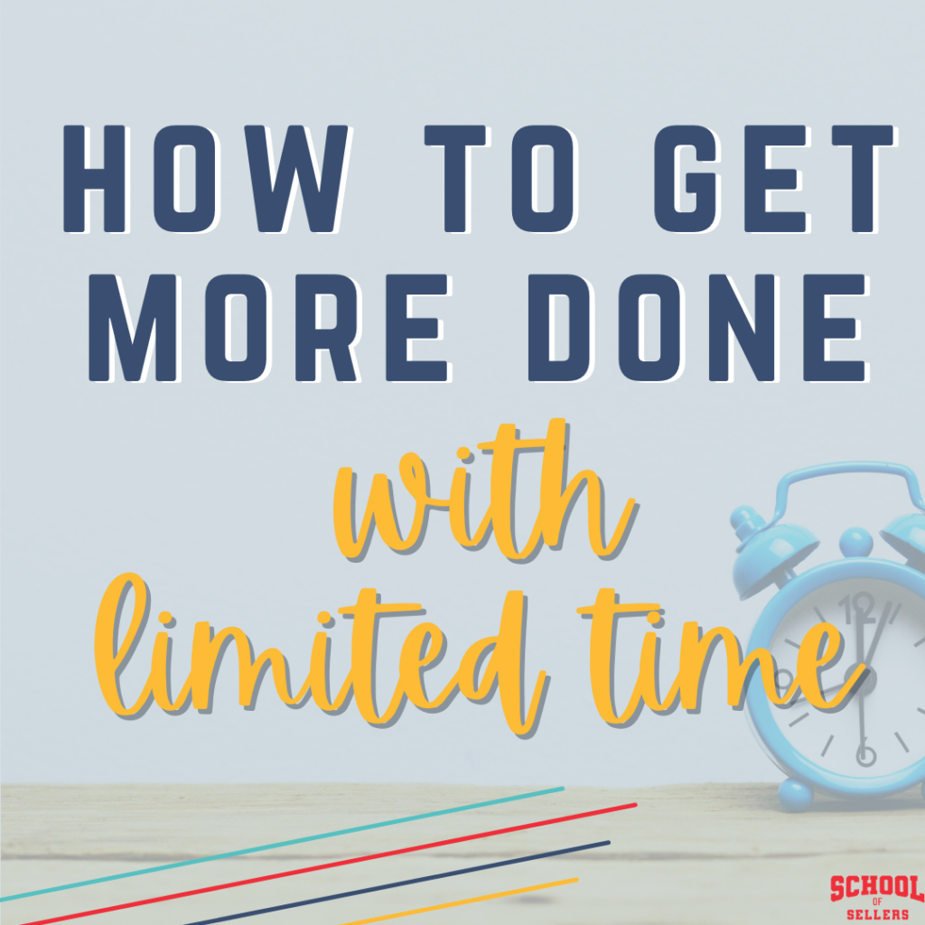 How to Get More Done on TpT with Limited Time