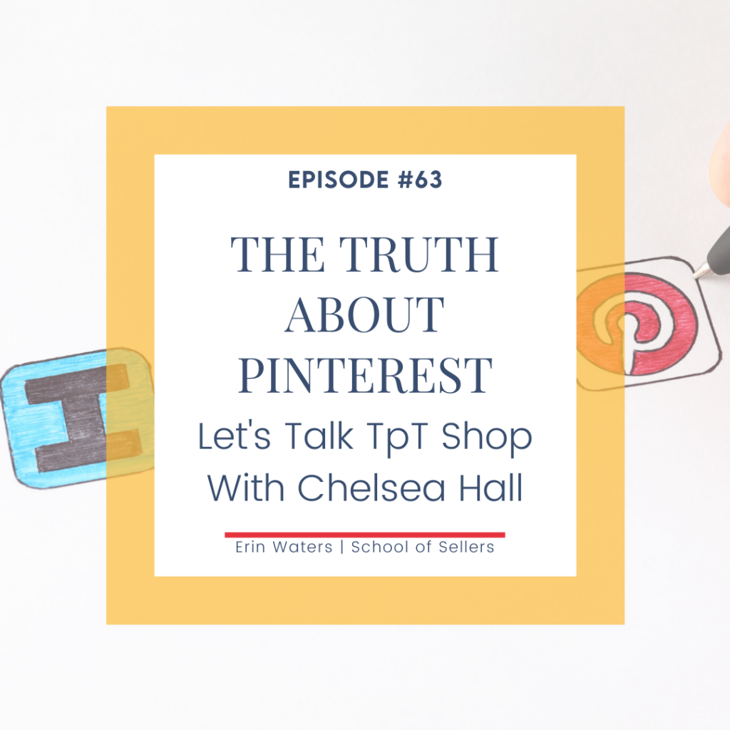 The Truth About Pinterest and TpT: Let's Talk Shop with Chelsea Hall