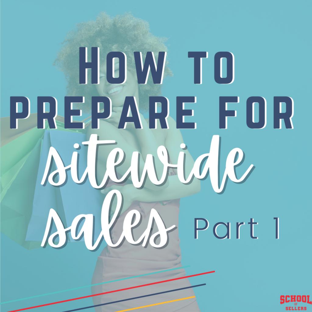 How to Prepare for TeachersPayTeachers Sitewide Sales Part 1