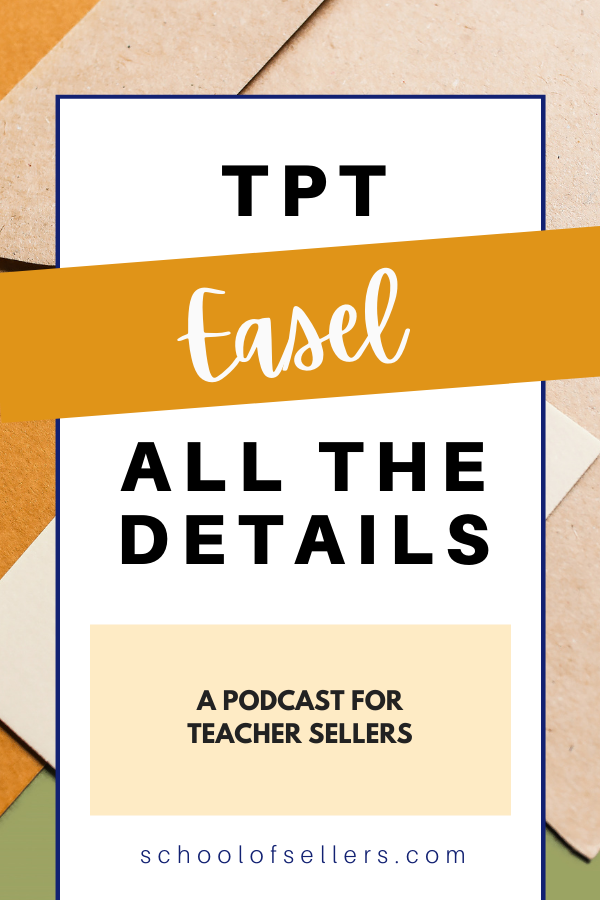 TpT Easel All the Details You Need to Know for Your Teacher Seller Business